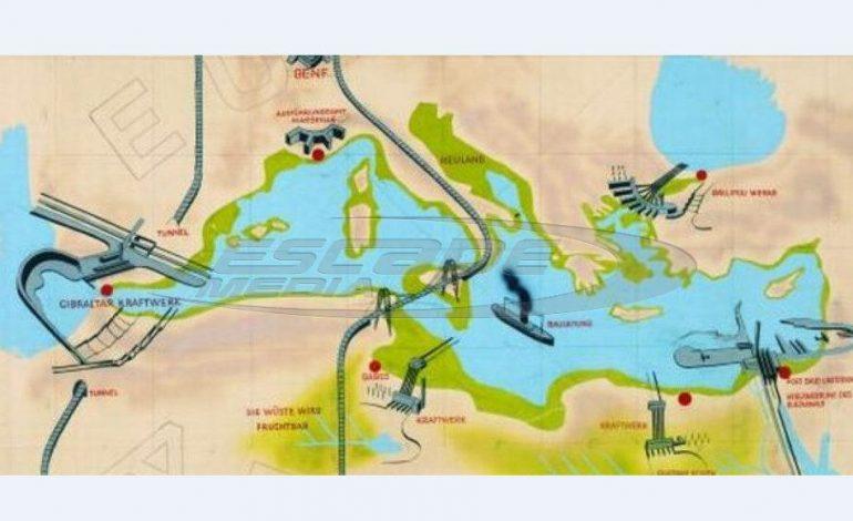 Όταν Γερμανοί σχεδίαζαν τη μερική αποξήρανση της Μεσογείου και την εξαφάνιση της νησιωτικής Ελλάδας!
